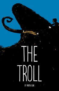 The Troll. A comic-book by Martin Flink, published by Accent UK.